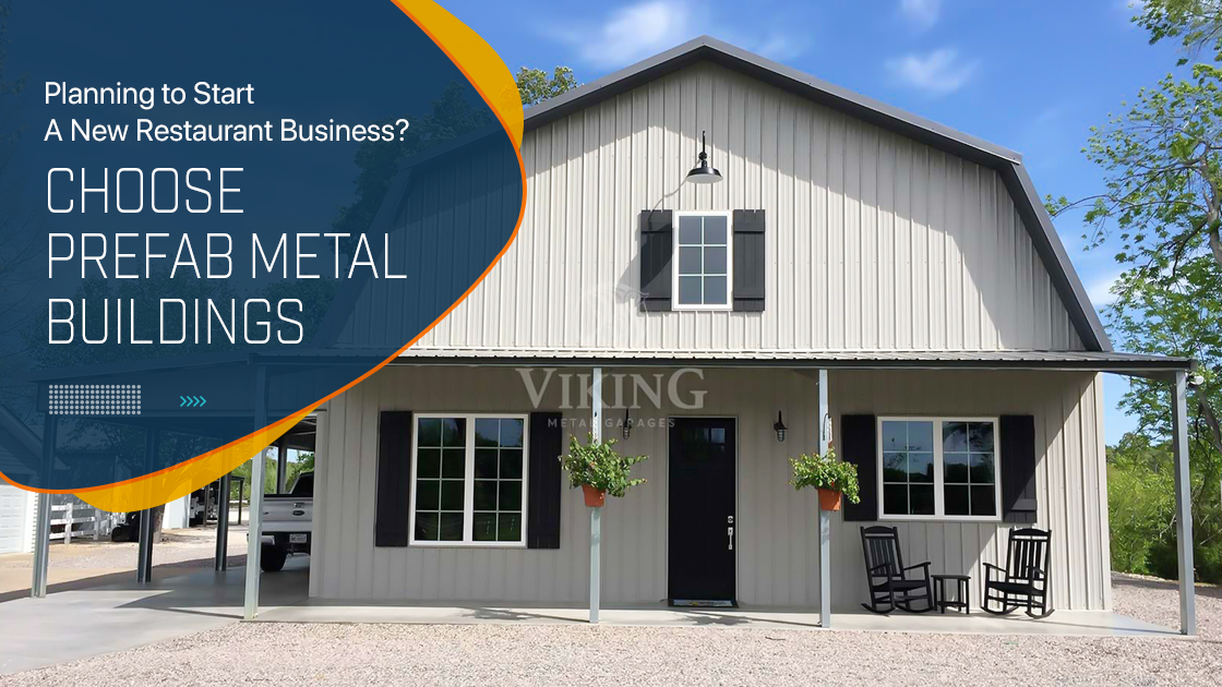 Planning to Start a New Restaurant Business - Choose Prefab Metal Buildings