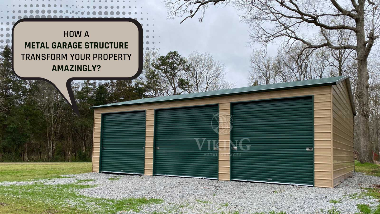 How a Metal Garage Structure Transform Your Property Amazingly?