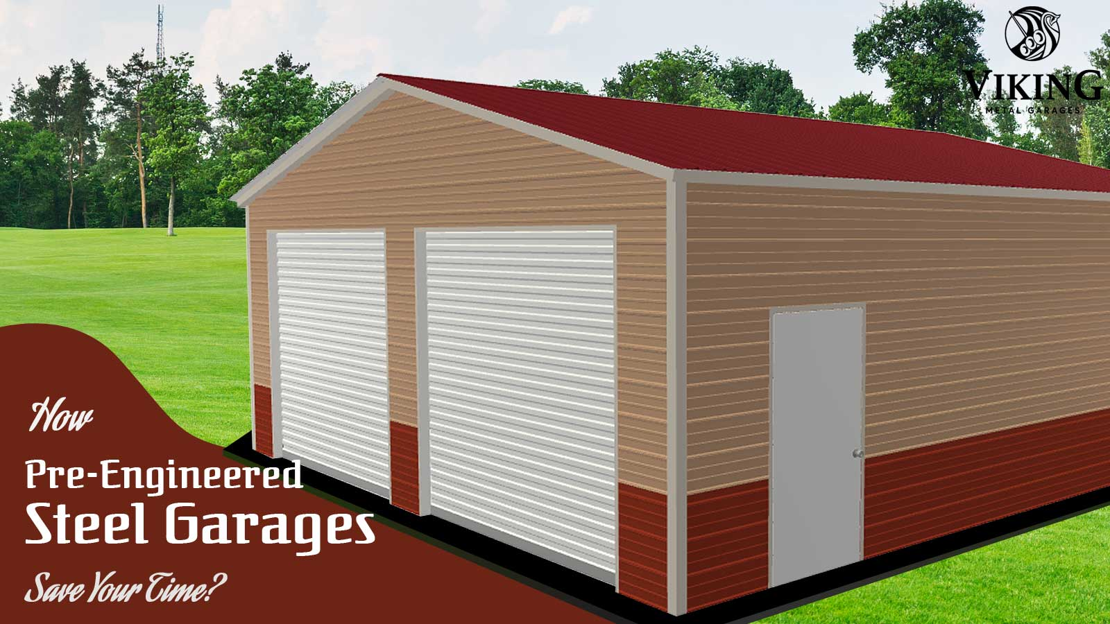 How Pre-engineered Steel Garages Save Your Time?