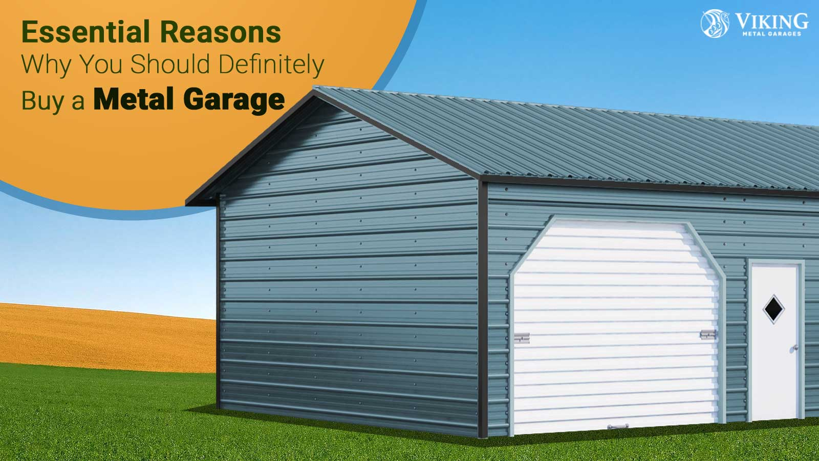 Essential Reasons Why You Should Definitely Buy a Metal Garage