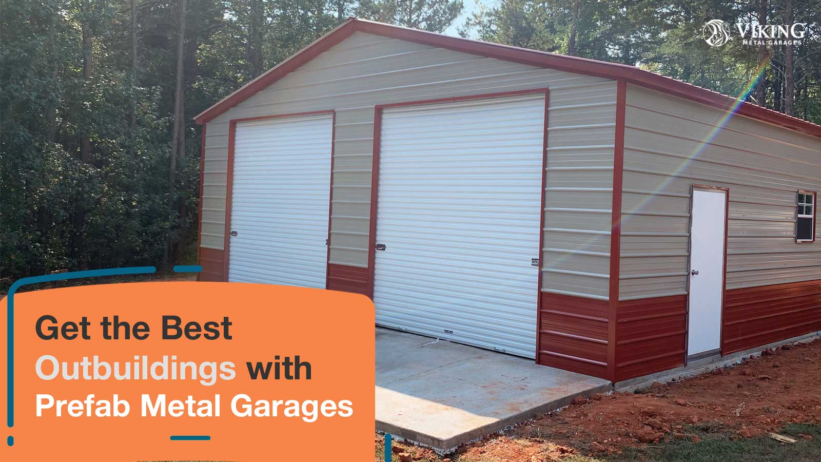Get the Best Outbuildings with Prefab Metal Garages