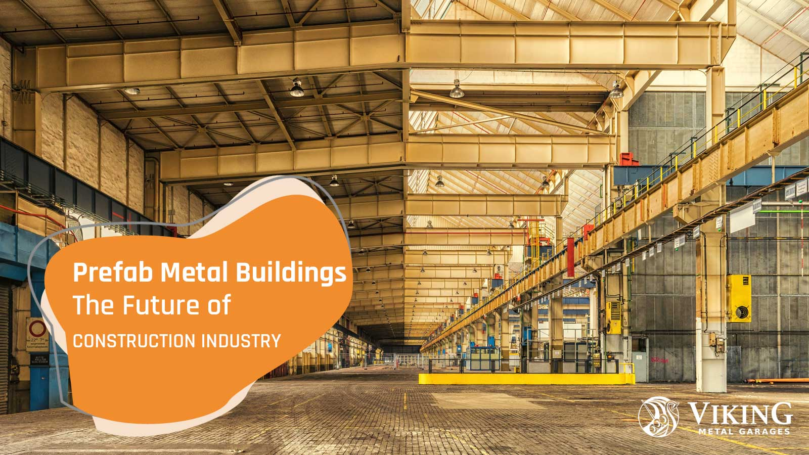 Prefab Metal Buildings- The Future of Construction Industry